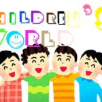 「CHILDREN'S WORLD」のイメージ