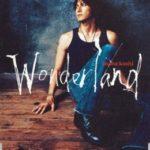稲葉浩志「Wonderland」