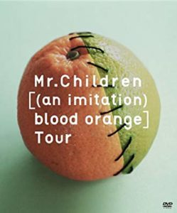 ミスチルライブDVDおすすめ『Mr.Children [(an imitation) blood orange] Tour』