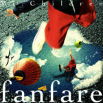 ミスチル「fanfare」