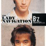 B'z「LADY NAVIGATION」